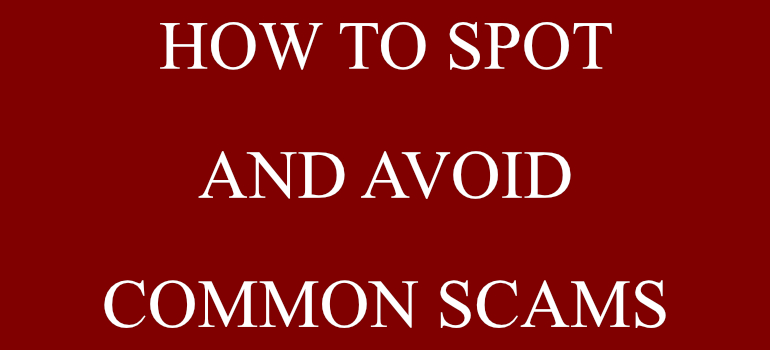 how-to-spot-and-avoid-common-scams-1